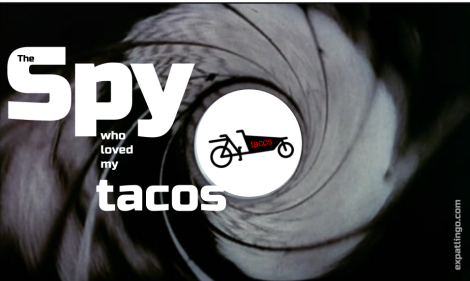The spy who loved my tacos _ expatlingo.com