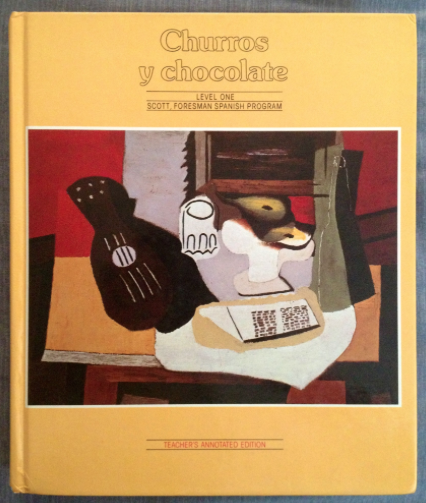 My first foreign language textbook: Churros y chocolate.